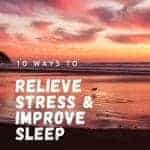 relieve stress and improve sleep
