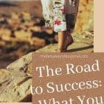 The Road to Success  What You Dont See